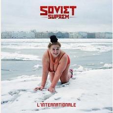 L'internationale mp3 Album by Soviet Suprem