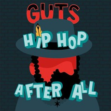 Hip Hop After All mp3 Album by Guts