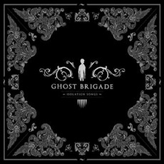 Isolation Songs mp3 Album by Ghost Brigade