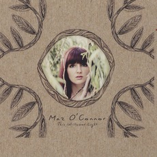 This Willowed Light mp3 Album by Maz O'Connor