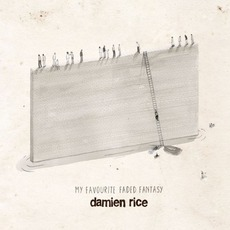 My Favourite Faded Fantasy mp3 Album by Damien Rice