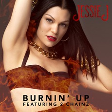 Burnin' Up mp3 Single by Jessie J