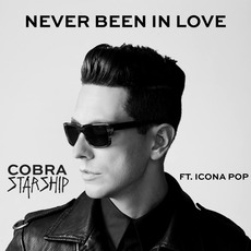 Never Been In Love mp3 Single by Cobra Starship