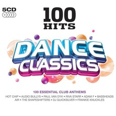 100 Hits: Dance Classics by Various Artists