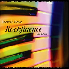 Rockfluence mp3 Album by Scott D. Davis