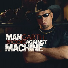 Man Against Machine mp3 Album by Garth Brooks