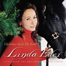 Christmas Stays The Same mp3 Album by Linda Eder