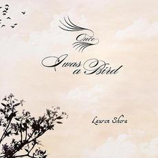 Once I Was A Bird mp3 Album by Lauren Shera
