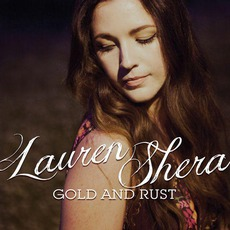 Gold And Rust mp3 Album by Lauren Shera