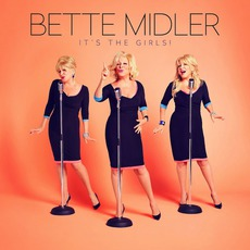 It's The Girls mp3 Album by Bette Midler