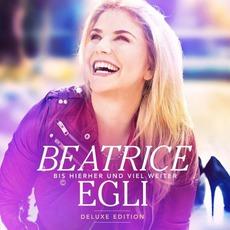 Bis Hierher Und VIel Weiter (Deluxe Edition) mp3 Album by Beatrice Egli