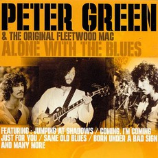 Alone With The Blues mp3 Artist Compilation by Peter Green