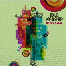 Mick Boogie Presents: Party Robot mp3 Artist Compilation by Idle Warship