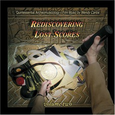 Rediscovering Lost Scores, Volume 2 mp3 Artist Compilation by Wendy Carlos