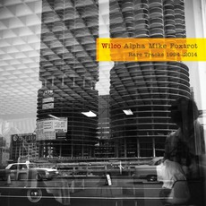 Alpha Mike Foxtrot: Rare Tracks 1994–2014 mp3 Artist Compilation by Wilco