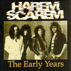 The Early Years mp3 Artist Compilation by Harem Scarem