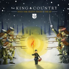 Into The Silent Night: The EP by for KING & COUNTRY