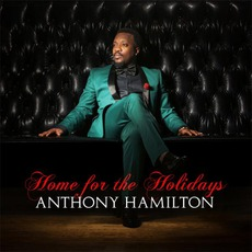 Home For The Holidays mp3 Album by Anthony Hamilton