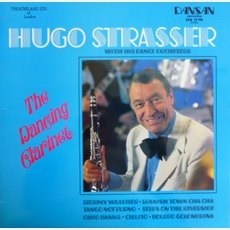The Dancing Clarinet mp3 Album by Hugo Strasser Und Sein Tanzorchester