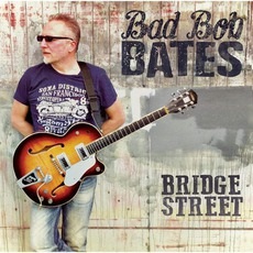 Bridge Street mp3 Album by Bad Bob Bates
