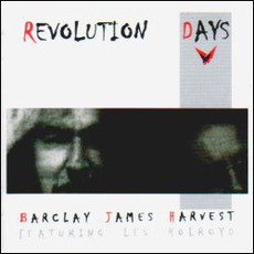Revolution Days mp3 Album by Barclay James Harvest