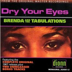 Dry Your Eyes (Remastered) mp3 Album by Brenda & The Tabulations