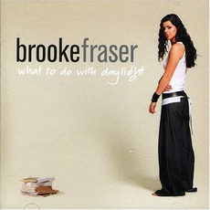 What To Do With Daylight mp3 Album by Brooke Fraser