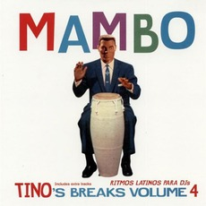Tino's Breaks, Volume 4: Mambo mp3 Album by Tino