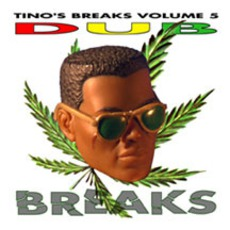 Tino's Breaks, Volume 5: Dub mp3 Album by Tino