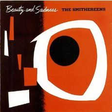 Beauty And Sadness (Re-Issue) mp3 Album by The Smithereens