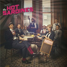 The Hot Sardines mp3 Album by The Hot Sardines