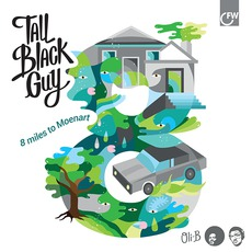 8 Miles To Moenart mp3 Album by Tall Black Guy