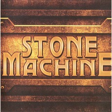 Stone Machine mp3 Album by Stone Machine