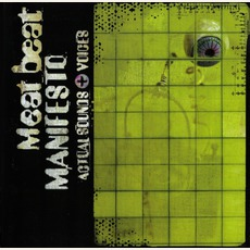 Actual Sounds + Voices mp3 Album by Meat Beat Manifesto