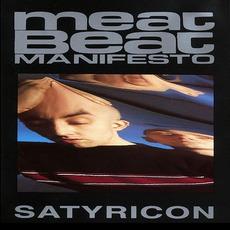 Satyricon mp3 Album by Meat Beat Manifesto