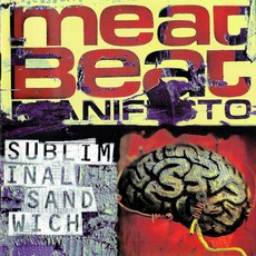 Subliminal Sandwich mp3 Album by Meat Beat Manifesto