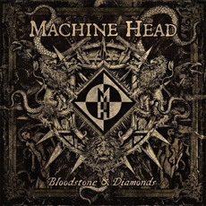 Bloodstone & Diamonds mp3 Album by Machine Head