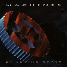 Machines Of Loving Grace mp3 Album by Machines Of Loving Grace