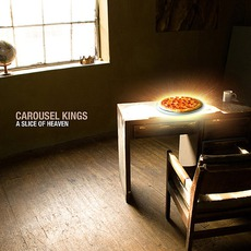 A Slice Of Heaven mp3 Album by Carousel Kings