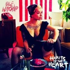 Habits Of The Heart mp3 Album by Idle Warship