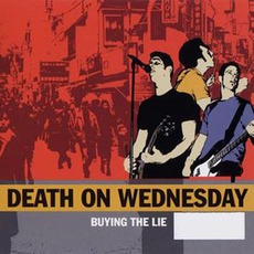 Buying The Lie mp3 Album by Death On Wednesday