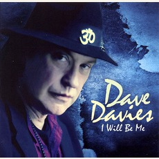 I Will Be Me mp3 Album by Dave Davies
