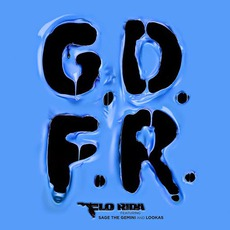 G.D.F.R. (Feat. Sage The Gemini) mp3 Single by Flo Rida