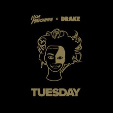 Tuesday mp3 Single by iLoveMakonnen Feat. Drake