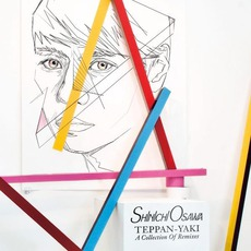 Teppan-Yaki: A Collection Of Remixes by Various Artists