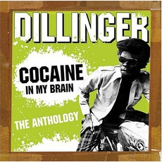 Cocaine In My Brain: The Anthology mp3 Artist Compilation by Dillinger
