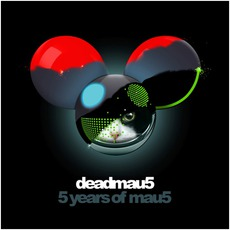 5 Years Of Mau5 mp3 Artist Compilation by Deadmau5
