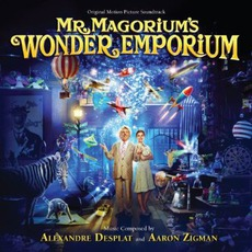 Mr. Magorium's Wonder Emporium mp3 Soundtrack by Alexandre Desplat & Aaron Zigman