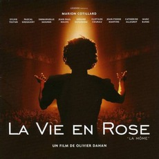 La VIe En Rose: La Môme Soundtrack mp3 Soundtrack by Various Artists