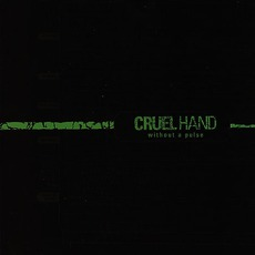 Without A Pulse mp3 Album by Cruel Hand